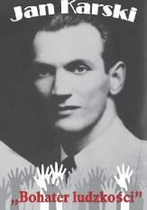 """Konkurs plastyczny """"Jan Karski – Bohater Ludzkości"""""""
